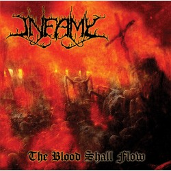 INFAMY - The Blood Shall Flow