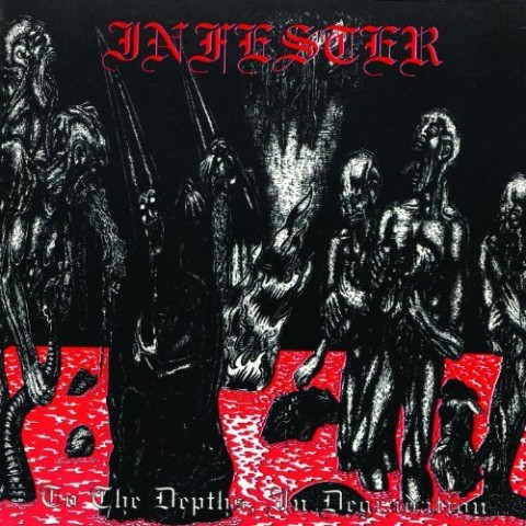 INFESTER - To The Depths, In Degradation