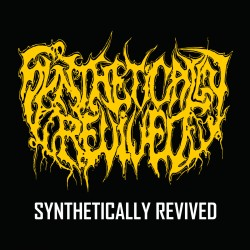 SYNTHETICALLY REVIVED - Synthetically Revived