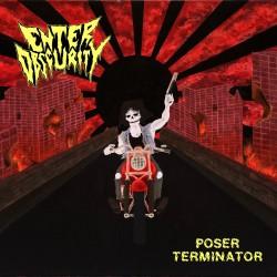 ENTER OBSCURITY - Poser Terminator