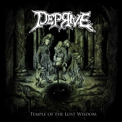 DEPRIVE - Temple of the Lost Wisdom