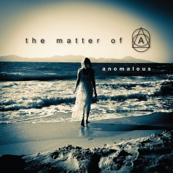THE MATTER OF A - Anomalous