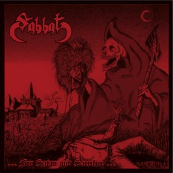 SABBAT - …For Satan and Sacrifice