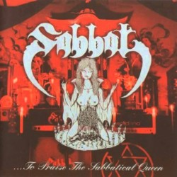 SABBAT - …To Praise the Sabbatical Queen