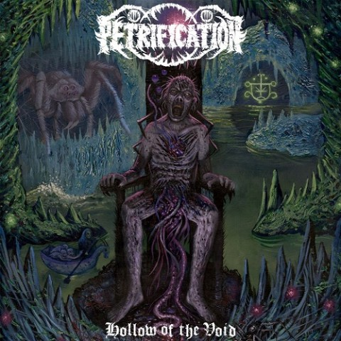 PETRIFICATION - Hollow of the Void