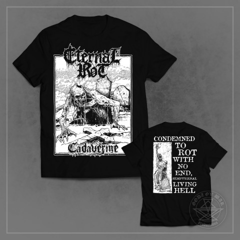 ETERNAL ROT - Cadaverine (T-shirt)