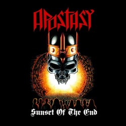 APOSTASY - Sunset of the End / Fraud in the Name of God