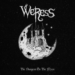 WERESS - The Dungeon On The Moon