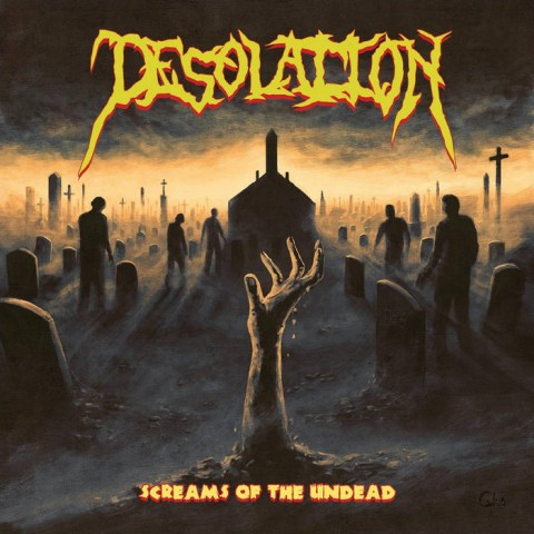 DESOLATION - Screams Of the Undead