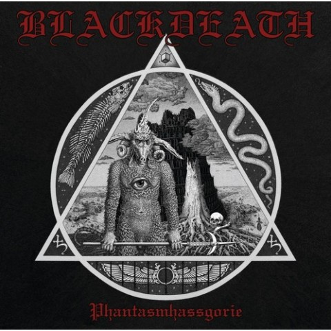BLACKDEATH - Phantasmhassgorie