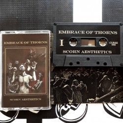 EMBRACE OF THORNS - Scorn Aesthetics