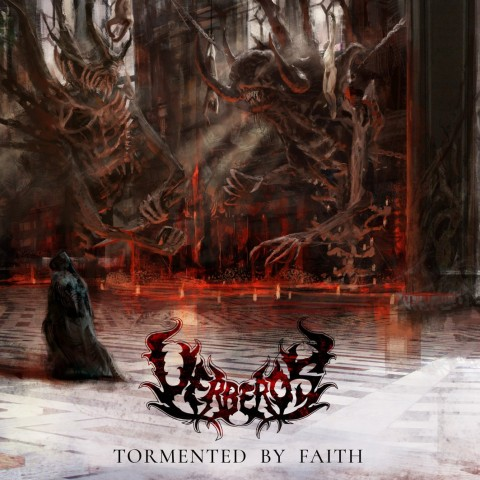 UERBEROS - Tormented By Faith