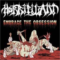 HORRIPILANT - Embrace the Obsession