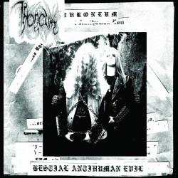 THRONEUM - Bestial Antihuman Evil