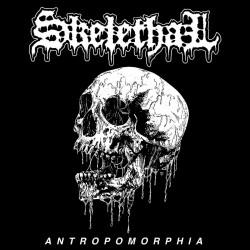 SKELETHAL - Antropomorphia