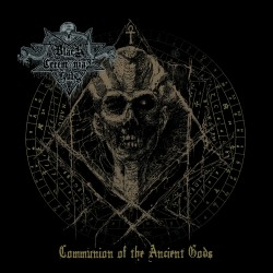 BLACK CEREMONIAL KULT - Communion Of The Ancient Gods