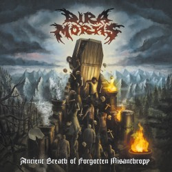 DIRA MORTIS - Ancient Breath Of Forgotten Misanthropy