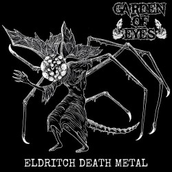 GARDEN OF EYES - Eldritch Death Metal