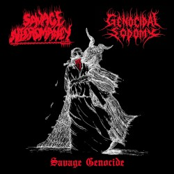 SAVAGE NECROMANCY / GENOCIDIAL SODOMY - Savage Genocide