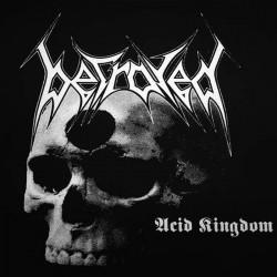 BETRAYED - Acid Kingdom