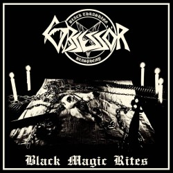 OBSESSÖR - Black Magic Rites