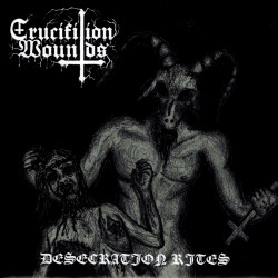 BLACK PRIEST OF SATAN / CRUCIFIXION WOUNDS - s/t split
