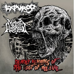 EXPURGO / NUCLEAR HOLOCAUST - Deadly Remains Of The Root Of All Evil