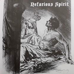 NEFARIOUS SPIRIT - Nefaroius Spirit