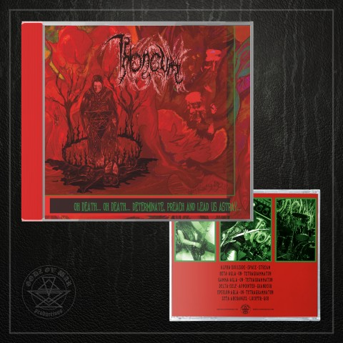 THRONEUM - Oh Death... Oh Death... Determinate, Preach and Lead Us Astray...