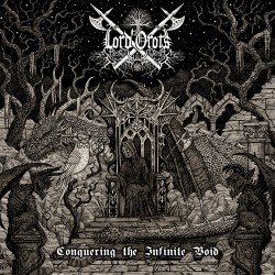 LORD OROTS - Conquering The Infinite Void