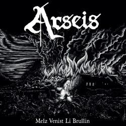 ARSEIS - Melz Venist Li Brullin