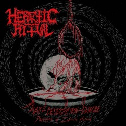 HERETIC RITUAL - War - Desecration - Genocide / Passages of Infinite Hatred
