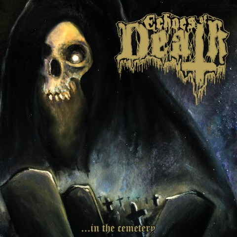 ECHOES OF DEATH - In The Cemetery