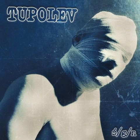 TUPOLEV - Ślepy/Głuchy/Niemy