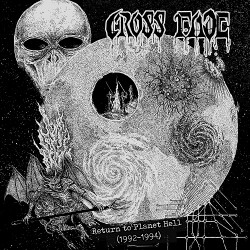 CROSS FADE - Return to Planet Hell (1992-1994)