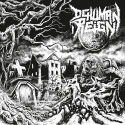 DEHUMAN REIGN - Destructive Intent LP