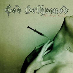 GOD DETHRONED - The Toxic Touch LP