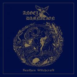 ANGEL OF DAMNATION - Heathen Witchcraft