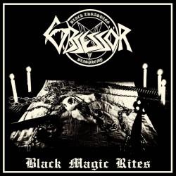 OBSESSÖR - Black Magic Rites